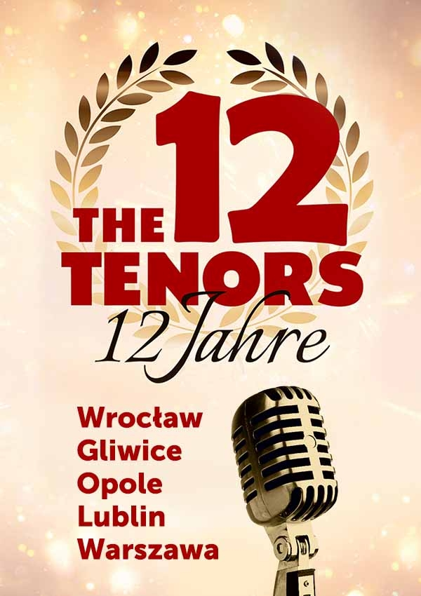 Bilety The 12 Tenors