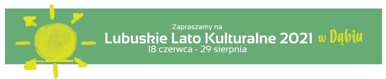 Bilety na Lubuskie Lato Kulturalne 2021